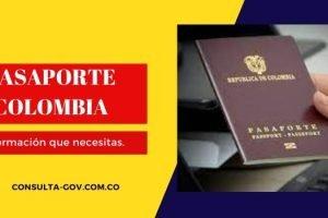 Requisitos para sacar el pasaporte en Colombia