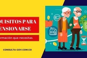 Requisitos para pensionarse: ¿cómo obtener la pensión?